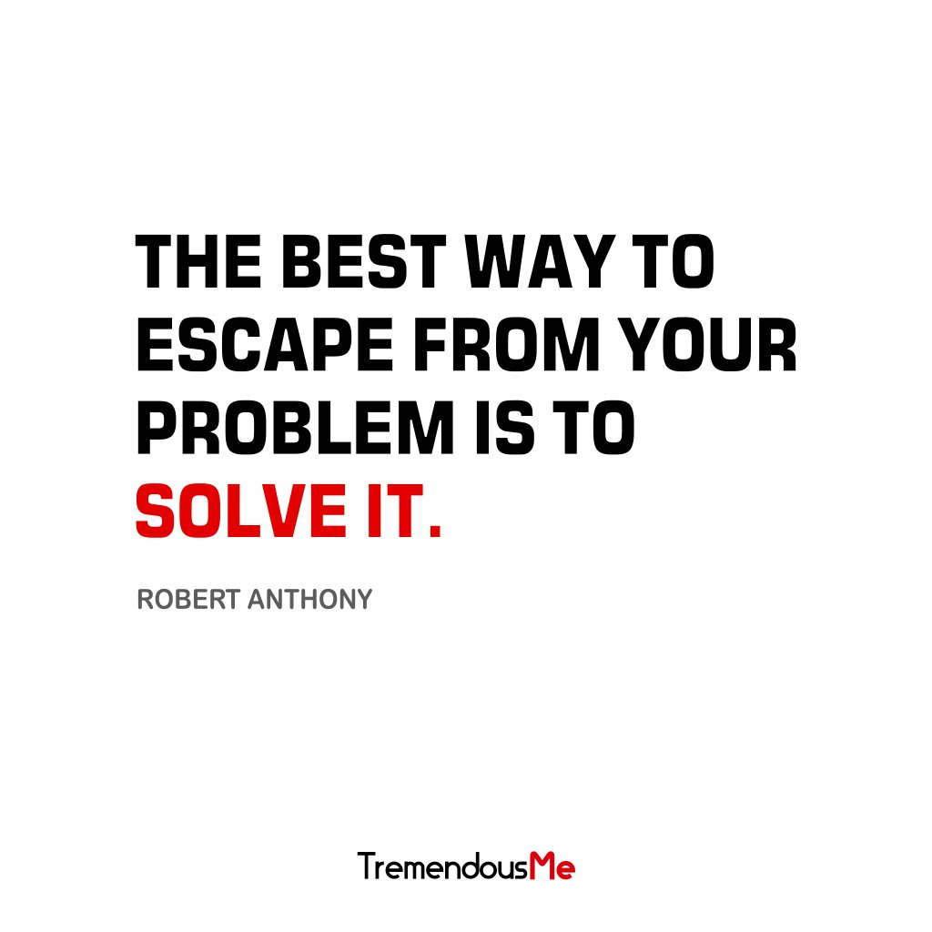 The best way to escape from your problem is to solve it. — Robert Anthony #best #bestway #escape #problem #solve #robertanthony #quote<br>http://pic.twitter.com/WvHMCRW5nm
