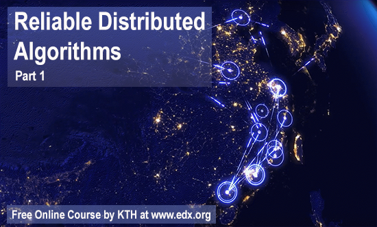 Registration is still open for #MOOC in Reliable Distributed Algorithms, led by Seif Haridi.  http:// bit.ly/2yMg7v8  &nbsp;  <br>http://pic.twitter.com/UIAKSh441X