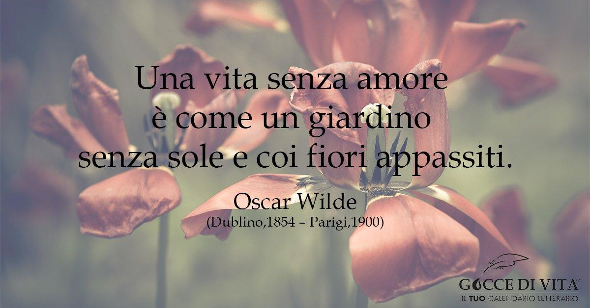 """Gocce di Vita on Twitter: """"Il 16 ottobre 1854, nasceva a Dublino, # OscarWilde, celebre scrittore dell'800... #unagocciadivita #iltuocalendarioletterario #amore #frasi… https://t.co/4XbEAesA1S"""""""