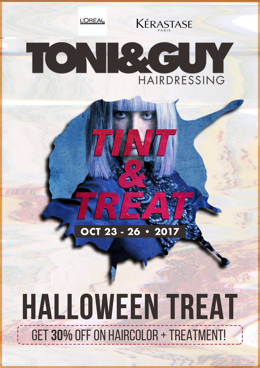 TINT & TREAT! COLOR + TREATMENT at 30% OFF! Avail of our Halloween treat on Oct 23-26 at all Toni&Guy & Essensuals salons. Book now! https://t.co/CNt95mRUqP