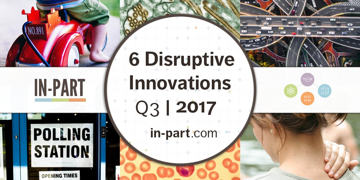 Top 6 #Tech Q3: 2017, The Shortlist: Ft #innovation from academics looking to collaborate with businesses -  https:// in-part.com/blog/disruptiv e-innovations-q3-2017-shortlist/ &nbsp; …  #spinout <br>http://pic.twitter.com/cMyYHe4ytZ