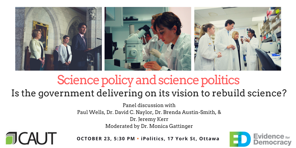 Join @E4Dca &amp; @CAUT_ACPPU for a #cdnsci panel with @InklessPW David Naylor, @JeTKerr, @basmith &amp; @MonicaGattinger  https://www. eventbrite.ca/e/science-poli cy-and-science-politics-tickets-38506536086?ref=estw &nbsp; … <br>http://pic.twitter.com/h145ns4iFf