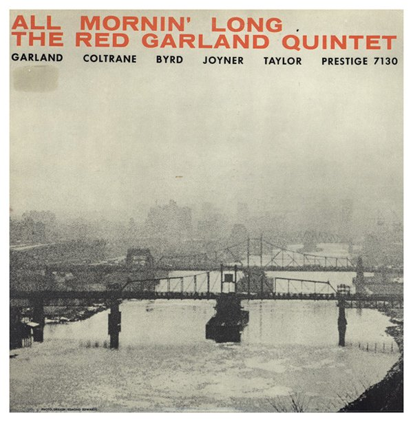 #RedGarland All mornin&#39; long, 1957 ·  http:// spoti.fi/2gm8RhJ  &nbsp;   with #JohnColtrane (st), #DonaldByrd (tp)... #Jazz<br>http://pic.twitter.com/WqEOA5kOFh