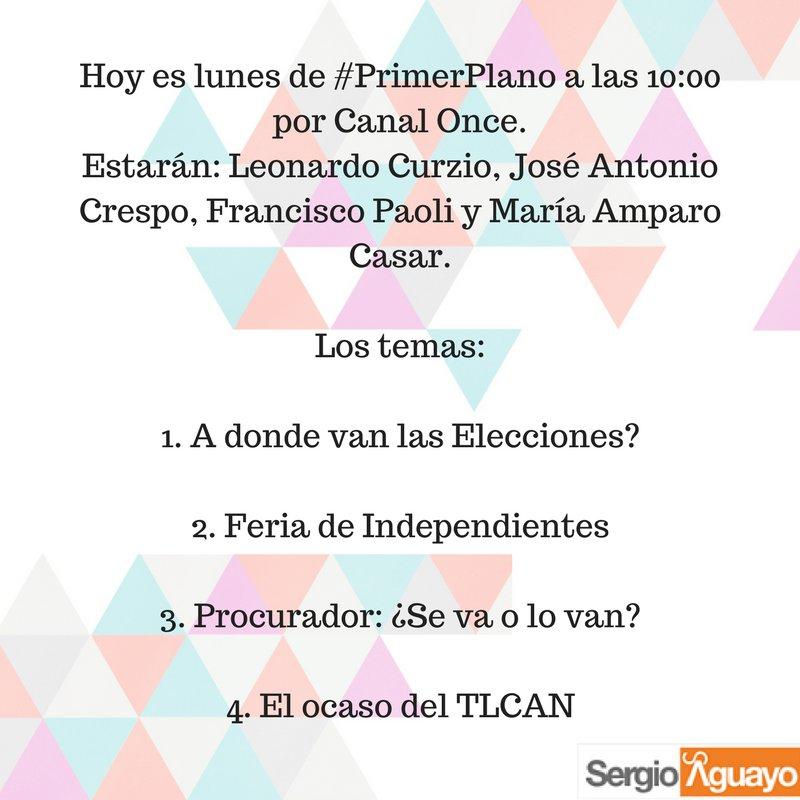 #PrimerPlano @LeonardoCurzio @amparocasar @JACrespo1 @fpaolib @CanalOn...