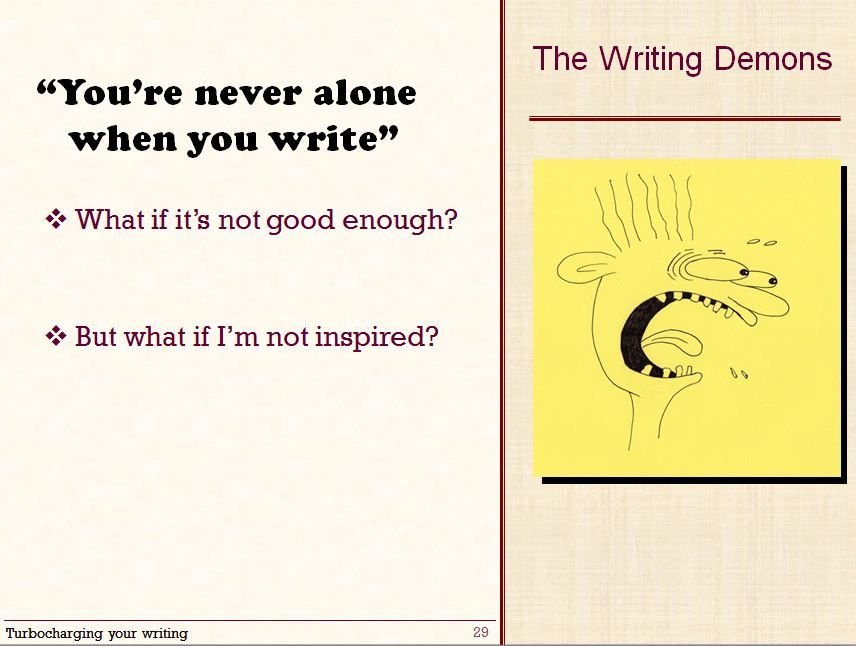 You&#39;re never alone when you write.  The writing demons are there to keep you company. All the doubts. #SUWTues #PhDchat #ECRchat <br>http://pic.twitter.com/HcbaN4HZ0i