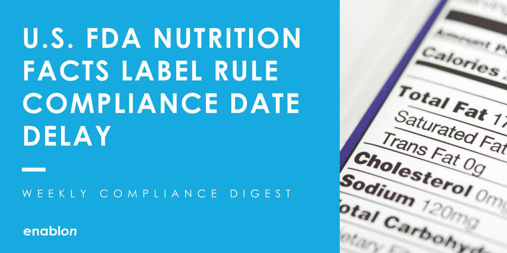 The deadline for food manufacturers to adopt changes to nutrition facts labels is being extended.  https:// enablon.com/blog/2017/10/1 3/fda-nutrition-facts-label-compliance-date-weekly-compliance-digest &nbsp; …  #FoodandBeverage <br>http://pic.twitter.com/u9HH6k5BY5