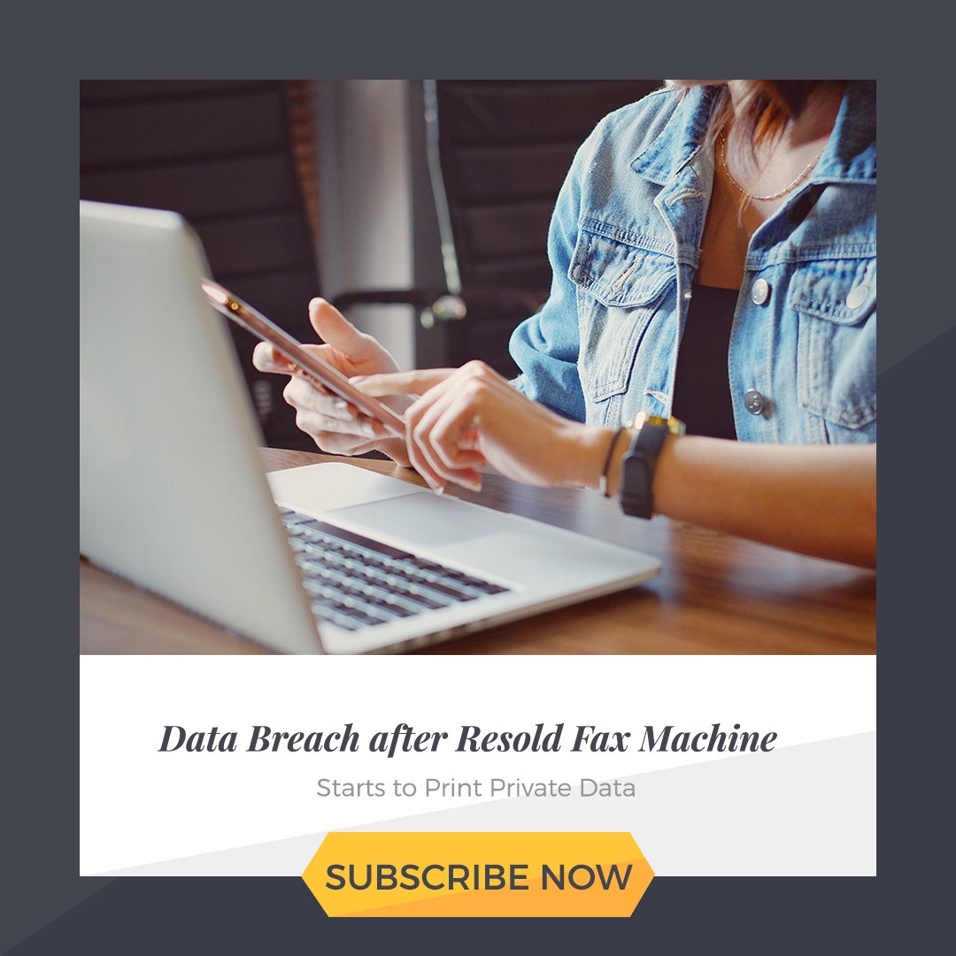 #DataBreach after Resold Fax Machine Starts to Print #Private #Data.  http:// bit.ly/2zthUSz  &nbsp;   #dataprotection #privacy #security #cyber<br>http://pic.twitter.com/h8WqZ2fHpr