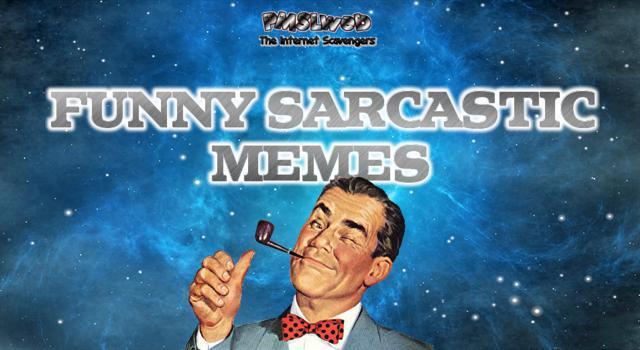 Funny Sarcastic Memes -  http://www. pmslweb.com/the-blog/funny -sarcastic-memes-your-inner-demons-need-this/ &nbsp; …  #funny #humor #Memes #lol #sarcasm #SarcasticHumor #SarcasticMemes #PMSLweb<br>http://pic.twitter.com/wDNJ7mHWwU