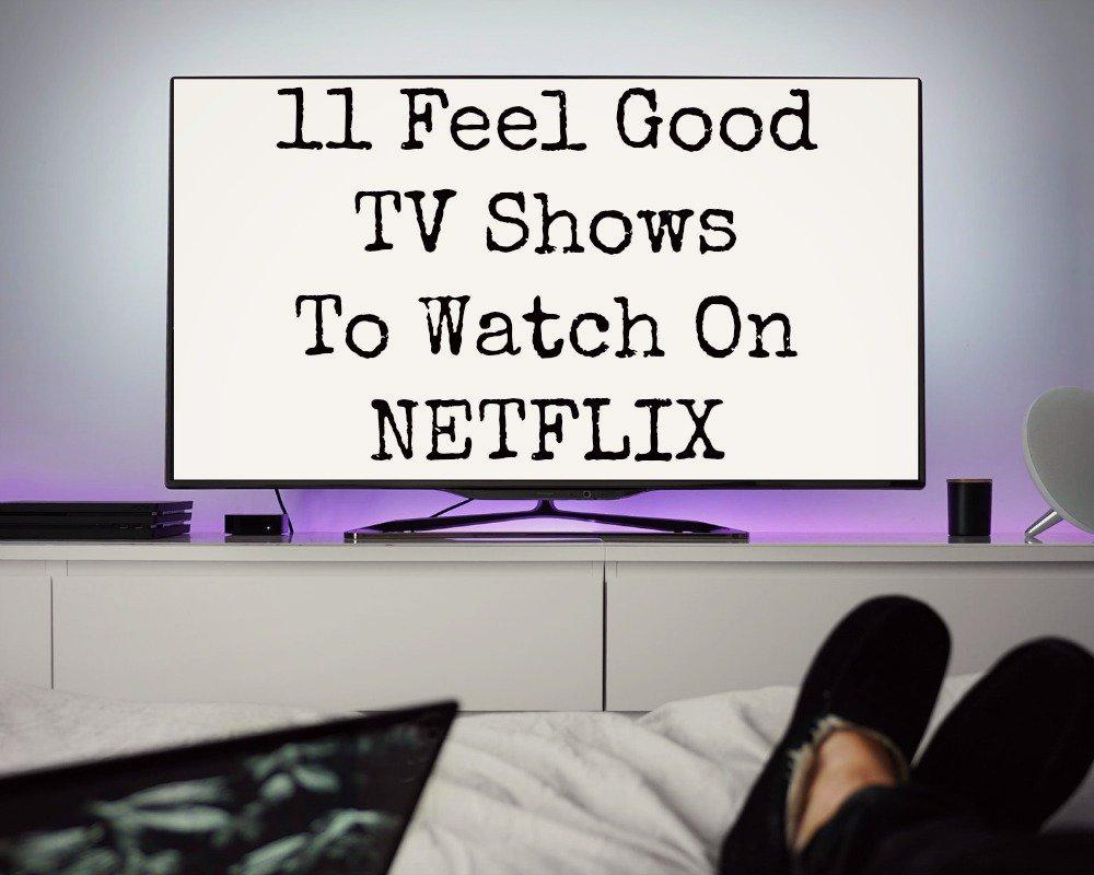11 Feel Good TV Shows To Watch On #Netflix  http:// bit.ly/2ymb8k5  &nbsp;   #feelgood #tvshows @NetflixUK @bloggerbees @grlpowrchat<br>http://pic.twitter.com/OdrwRxkrat