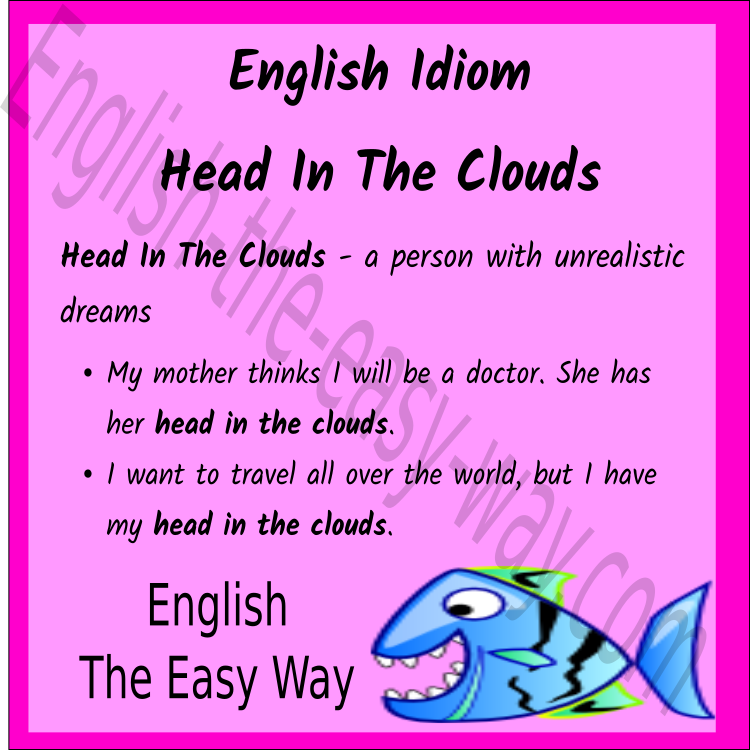 Do you have  _________? 1. your head in the cloud 2. dreams 3. both  https:// buff.ly/2q3ywdL  &nbsp;   #EnglishIdioms <br>http://pic.twitter.com/spDeMB6dHI