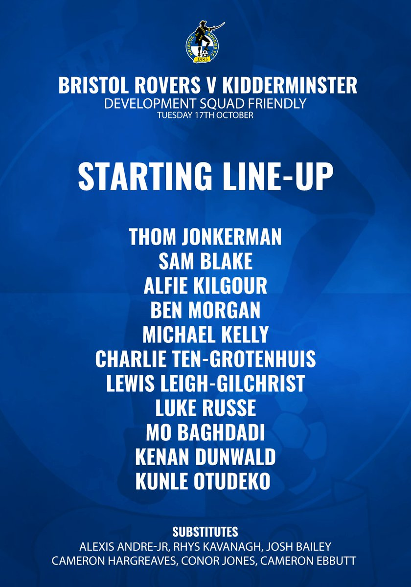 TEAM NEWS: Here is how the development squad line-up for today's friendly with Kidderminster. #BristolRovers