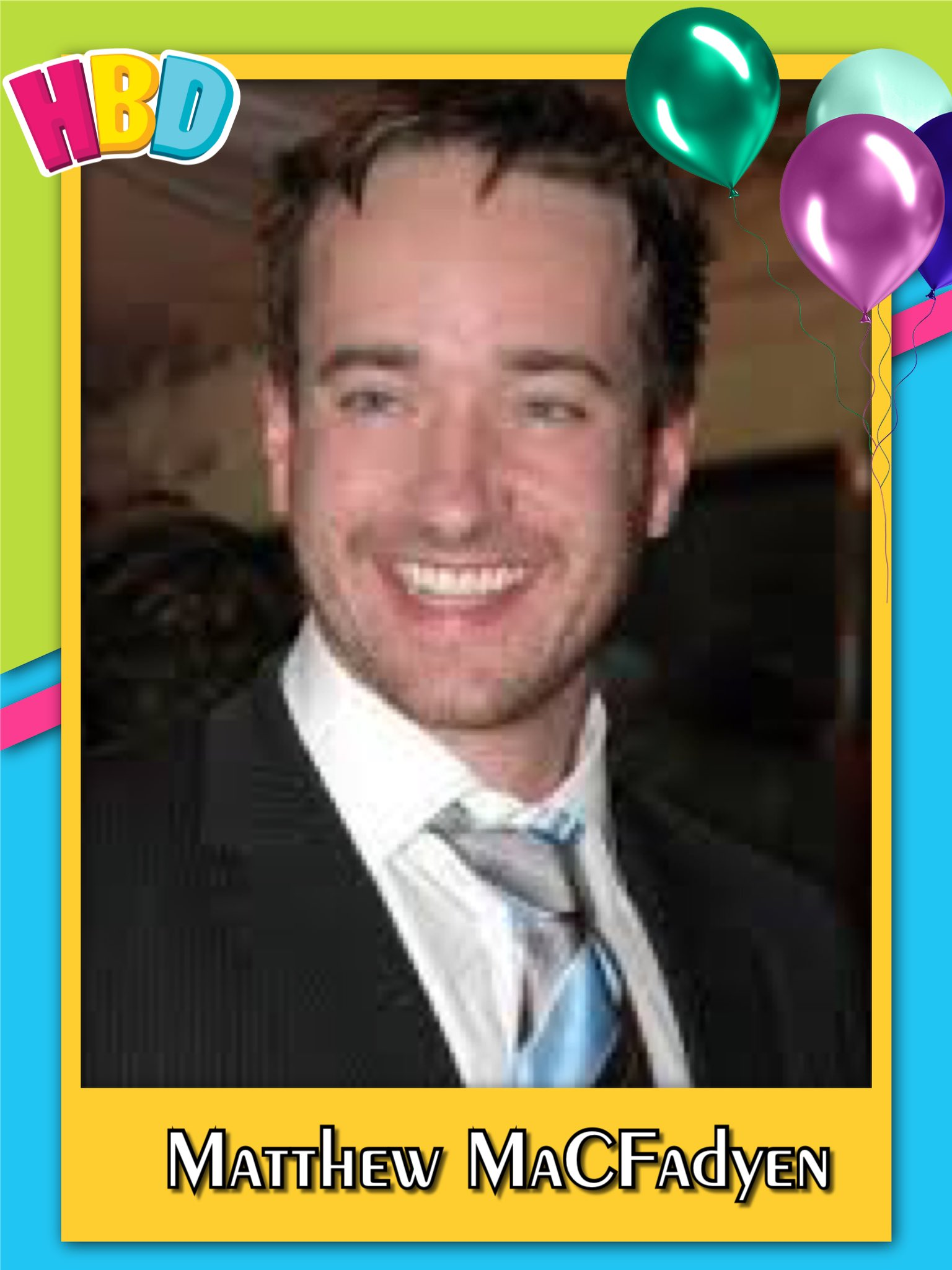 Happy Birthday Matthew MaCfadyen, George Wendt, Paxton Whitehead, Ziggy Marley & Peter Stringfellow