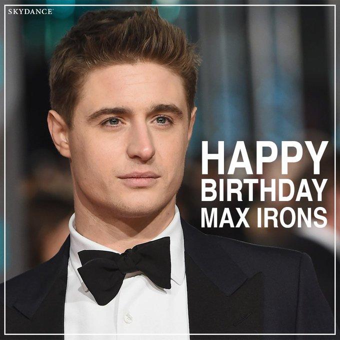 Happy birthday to Max Irons!