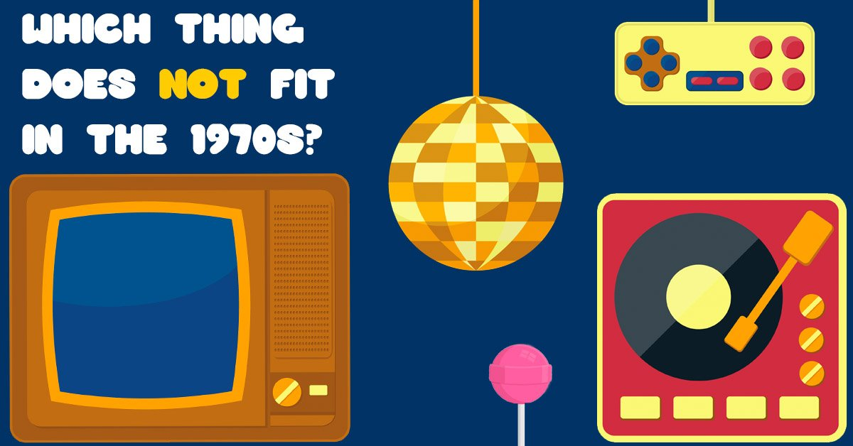 QUIZ: Which of these things do not belong in the 1970s  https://t.co/G...
