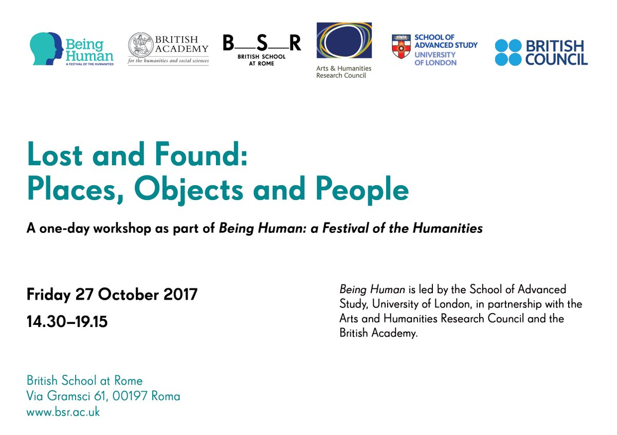 As part of int&#39;l festival of #humanities @BeingHumanFest the BSR is hosting the workshop &#39;Lost and Found&#39; 27 October  http://www. bsr.ac.uk/site2014/wp-co ntent/uploads/2017/10/2017-10-27_LostandFound_programme.pdf &nbsp; … <br>http://pic.twitter.com/TDQhL2GtmD