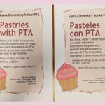 Our AWESOME Loara PTA is holding their first Pastries with PTA this Friday, 10/20 at 2:00. Come enjoy treats & learn about PTA events,