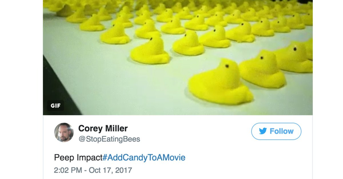 Twitter took a much-needed break from the world to #AddCandyToAMovie h...