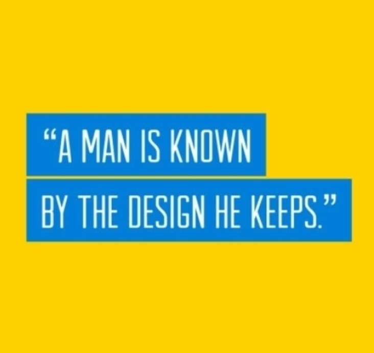 A Man Is Known By The Design He Keeps - #free #mybrandwebsites<br>http://pic.twitter.com/X42bTUhRy6
