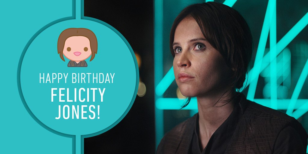We have hope... that Felicity Jones has a fantastic birthday! #RogueOne https://t.co/8tC4bXp8Ml