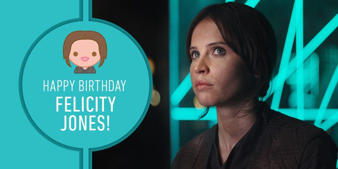 Happy Birthday Felicity Jones!