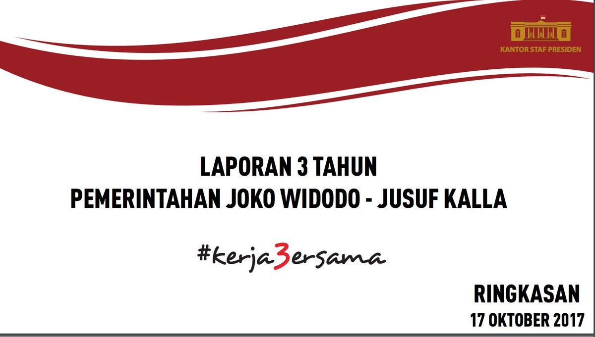 Menyimak #Kerja3ersama Tiga Tahun Jokowi JK