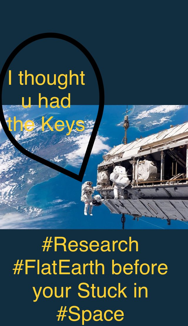 #Research #FlatEarth before u are Stuck like these #Astronots in #Fake Space , #FEoffensive #GLOBEXIT #FLATPOWER <br>http://pic.twitter.com/i8c5CMCPHR
