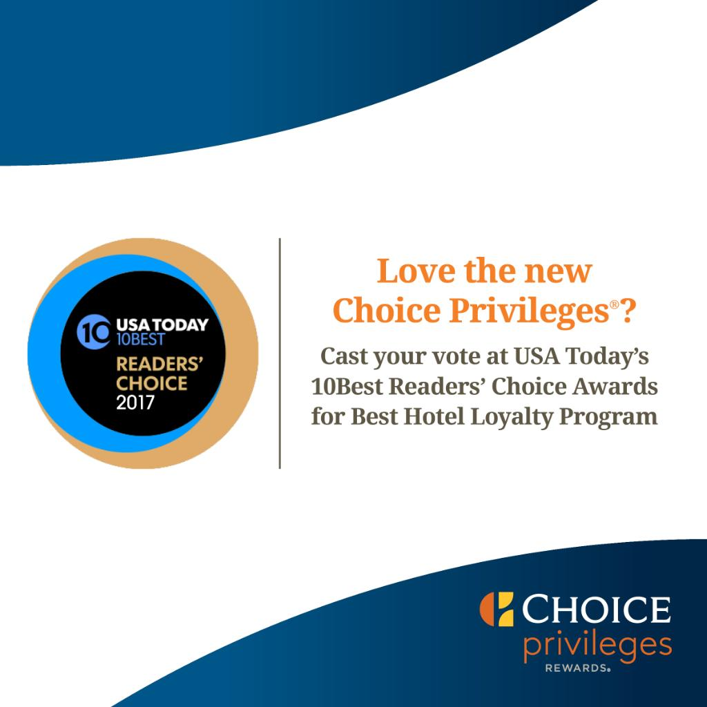 Choice Hotels On Twitter Cast Your Vote In The Usa Today 10best Readers Awards Privileges 1 Loyalty Program