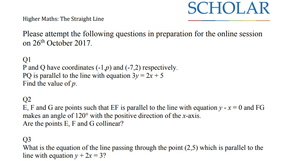 Try the questions in our worksheet on 'The Straight Line' and join us at 6  pm (26/10) ...