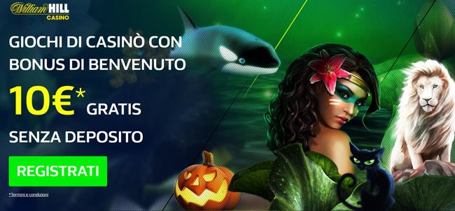 William Hill Casino Senza Deposito