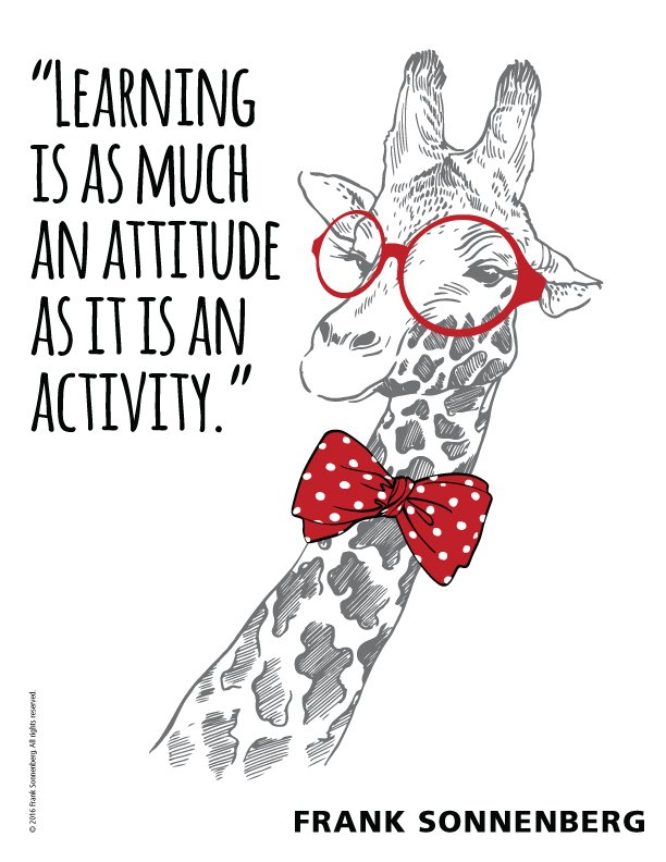 """""""Learning is as much an attitude as it is anactivity."""" ~ Frank Sonnenberg @FSonnenberg #learning <br>http://pic.twitter.com/E9WPGy9Q7M"""