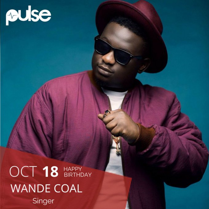 Happy birthday, Wande Coal! We wish you long life and prosperity. Much love from the Pulse team.