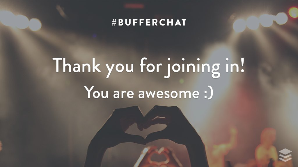 Thank you all so much for your awesome insights! Look for our #bufferchat recap here soon:  https:// buff.ly/2yvoLLz  &nbsp;  <br>http://pic.twitter.com/1T389bflf6