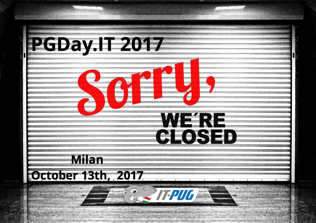 The #PGDay.IT 2017 closed the doors. #ITPUG #Association  says thanks everybody: #Attendees, #Speakers, #Partners  https:// goo.gl/z15h8a  &nbsp;  <br>http://pic.twitter.com/978WOs970l