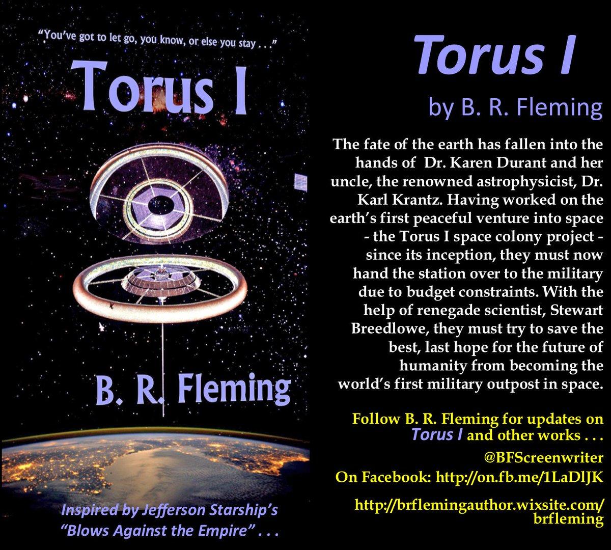 #Torus_IWill mankind survive? #amwritingscifi #scifi @BuzzFeed @RGBookWorld @Pizzazz_Books @CircleofBooks @AlmondPress @ReadersGazette #WW<br>http://pic.twitter.com/hG23iQnXvJ