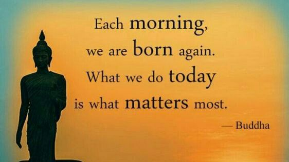 Good Life Quotes On Twitter Each Morning We Are Born Again What