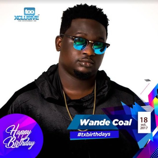 Happy Birthday Wande Coal. 5 Reasons Why We re Lucky To Have Wande Coal
