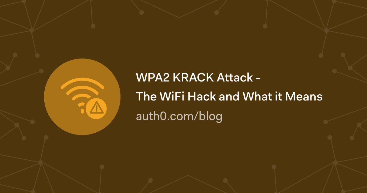#KRACK is a new #security #vulnerability found within the WPA2 protocol . Learn how to mitigate it   →  https:// auth0.com/blog/krack-att ack-wpa2-and-what-it-means/?utm_source=twitter&amp;utm_medium=sc&amp;utm_campaign=krack_attack &nbsp; … <br>http://pic.twitter.com/kylkOuS2s7