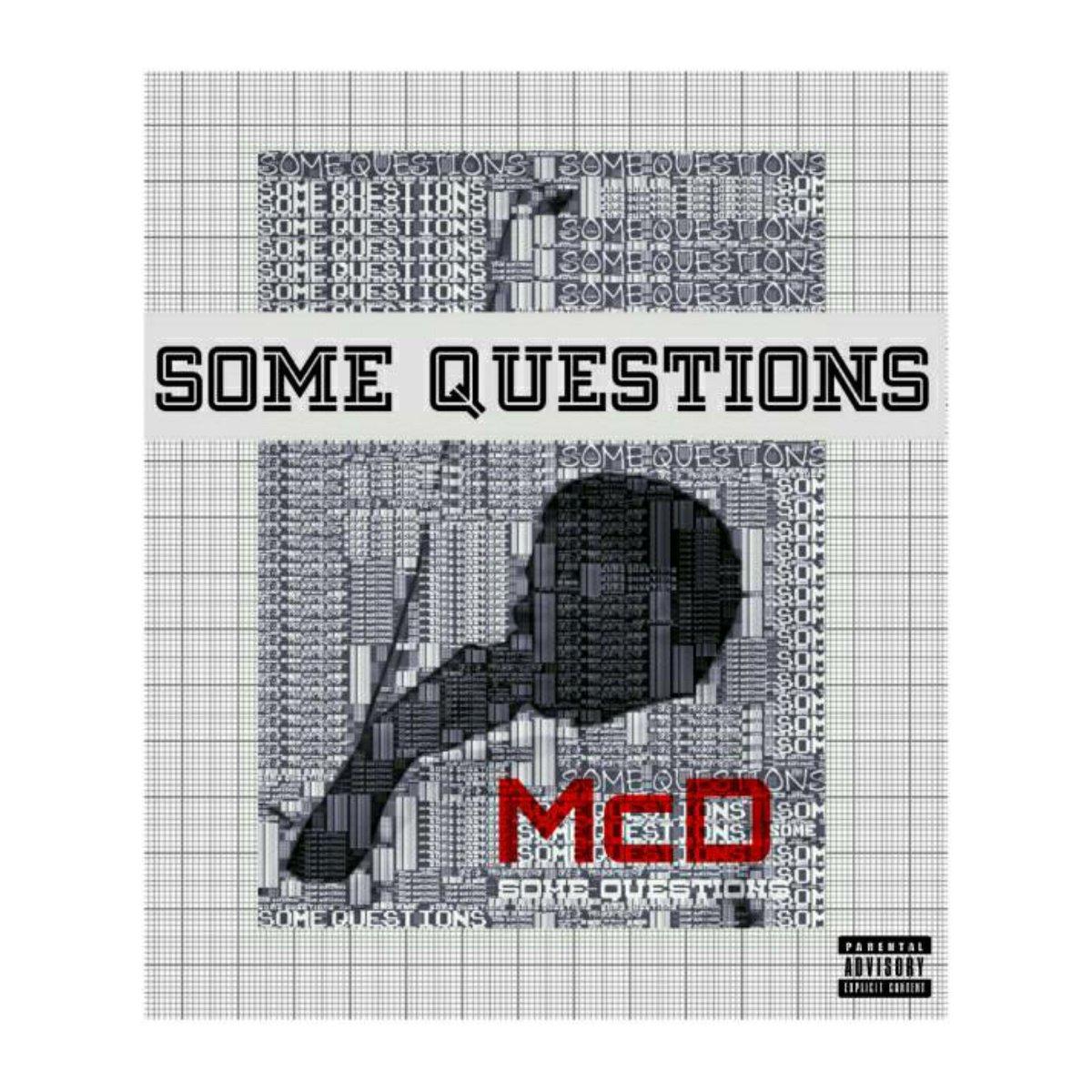 Some Questions by McD #np on #SoundCloud  https:// soundcloud.com/mcdaniel-danju ma/some-questions &nbsp; … <br>http://pic.twitter.com/bmxr0R4djn