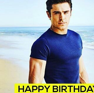 Happy Birthday to our beautiful and talented Zac Efron!