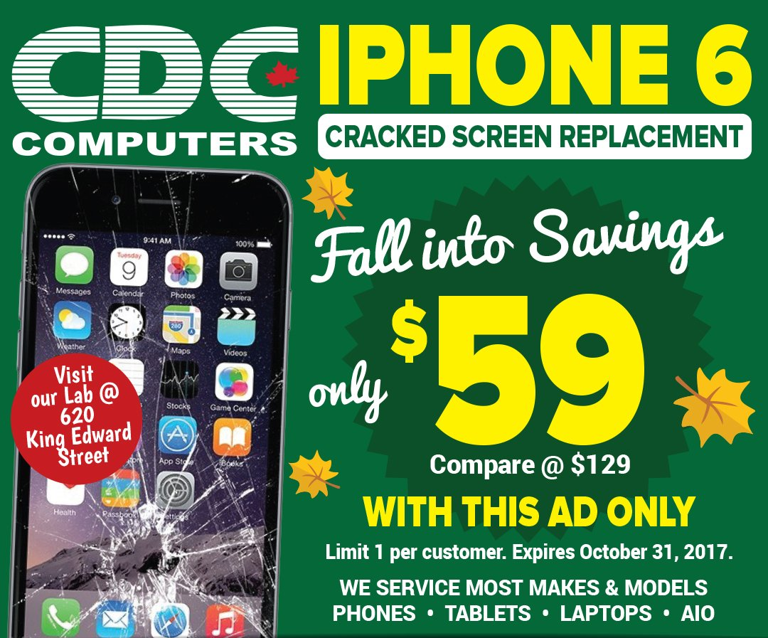 Iphone Repair Winnipeg >> Cdc Computers Wpg On Twitter Fall Into Savings Iphone 6