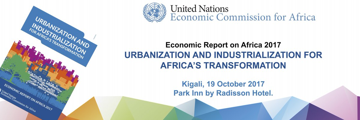 #Happening in #Kigali  Launch of @ECA_OFFICIAL  Economic Report on Africa 2017 -  #2017ERA with focus on: Urbanization &amp; Industrialization<br>http://pic.twitter.com/jNwenmoUcP