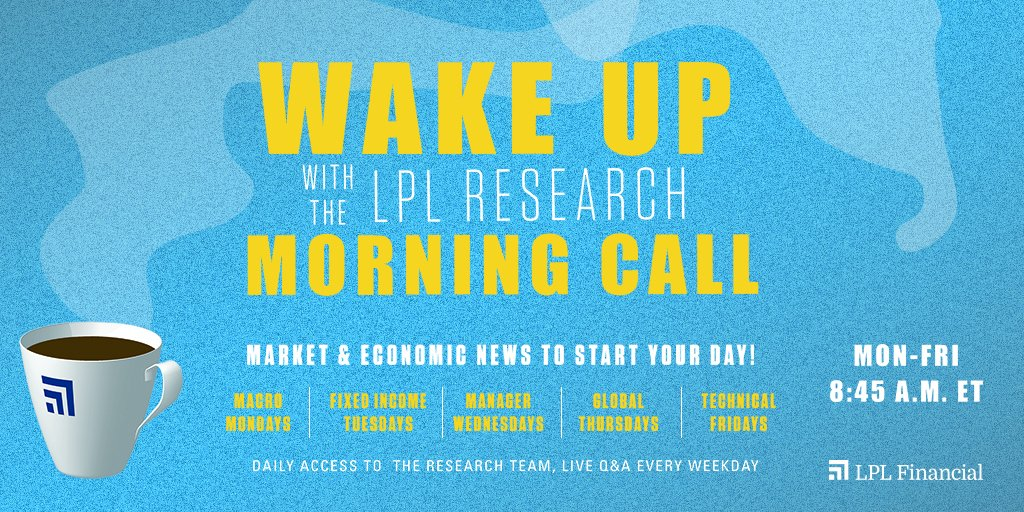 #LPLAdvisors, please join our Global Thursday #LPLMorningCall at 8:45am ET; we have great charts to share with you