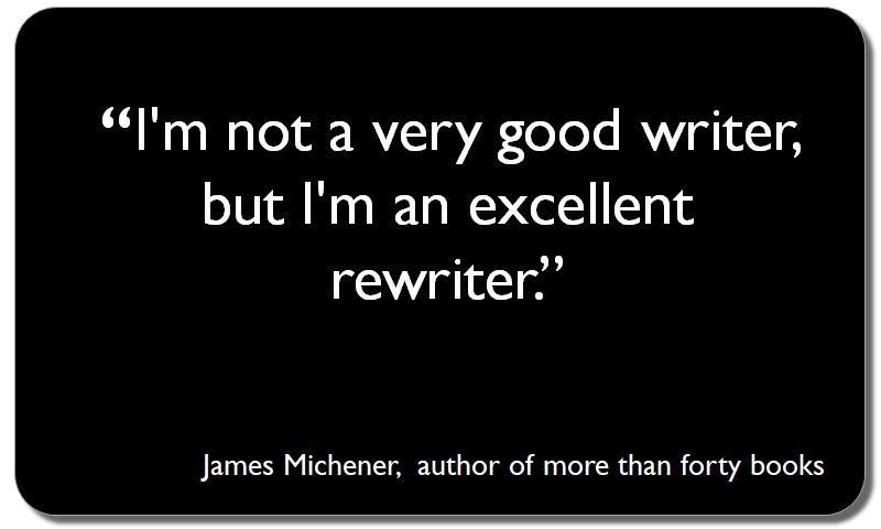I&#39;m not a very good writer, but I&#39;m an excellent rewriter. Don&#39;t be too hard on your first draft. #PhDforum #ecrchat #EMCRForum<br>http://pic.twitter.com/v38vWrWGz1