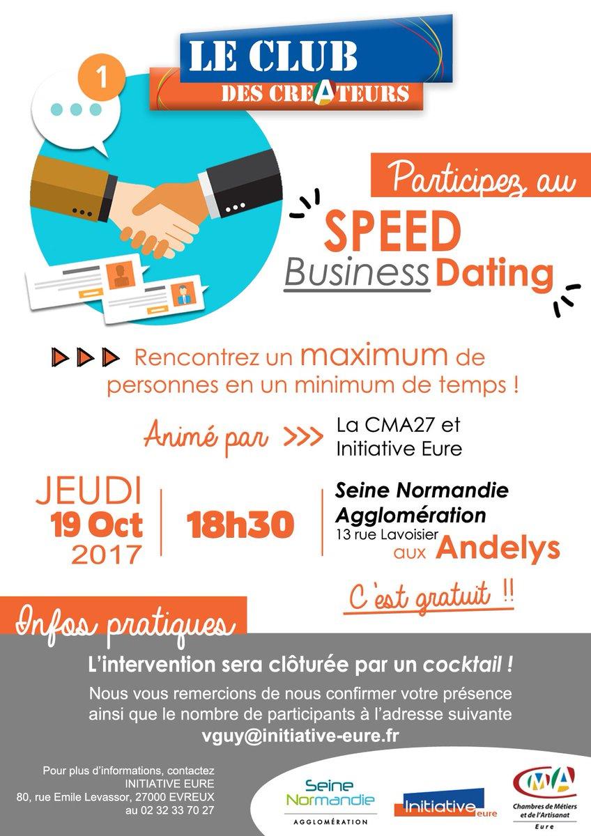 Initiative Eure On Twitter Speed Dating Ce Soir Aux Andelys Avec La CMA27 Et SNA Il Est Encore Temps De Vous Inscrire Pensez Vos Cartes Visite