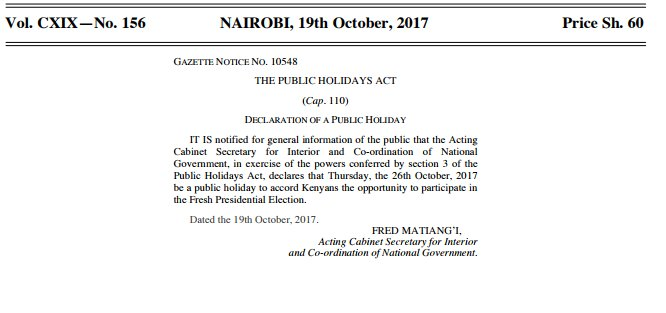 Ag. Interior CS Matiang'i gazettes Thursday, October 26 as a public holiday to allow Kenyans vote in the repeat presidential election.