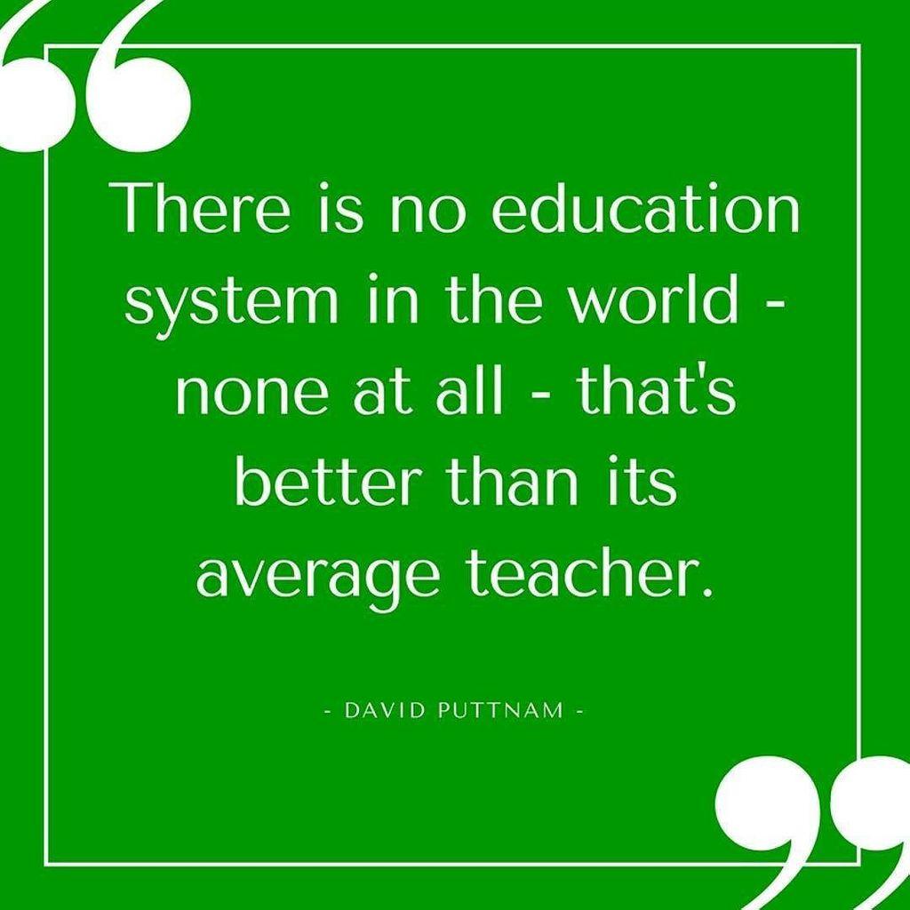 New teacher quote by David Puttnam - #tefl #tesl #tesol #elt #likes4likes #edchat #teacherquotes -  http:// ESLexpat.com  &nbsp;  <br>http://pic.twitter.com/BbQCBkW7oq