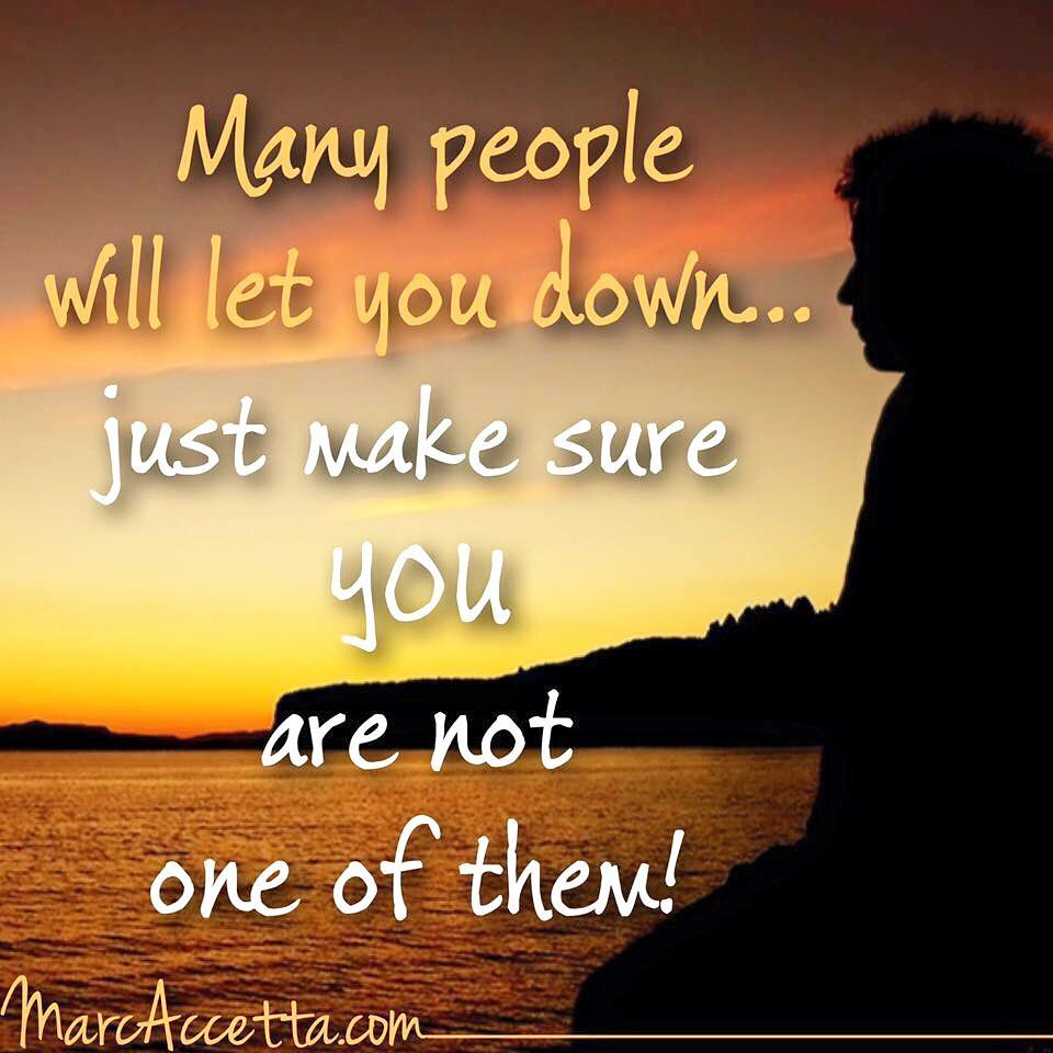 Many people will let you down... just make sure YOU are not one of them! #quotes #quotestoliveby #truth #lifequotes #accountability<br>http://pic.twitter.com/zqlcIQQFnX