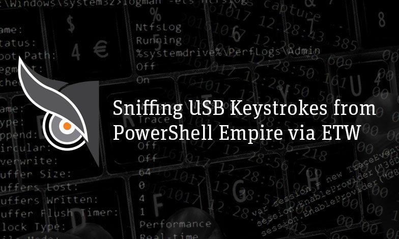 Sniffing #USB #Keystrokes from #PowerShell Empire via #ETW.  http:// goo.gl/ZMxELh  &nbsp;   @ruxcon #Malware  #vulnerability #cybersecurity<br>http://pic.twitter.com/3xxkHWuYxi