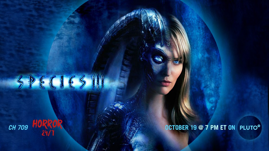 """Think twice before taking that out-of-this-world babe home tonight—""""Species III"""" 7pm ET on Horror 24/7 (Ch. 709) #FreeTV <br>http://pic.twitter.com/nYDL66P7xt"""