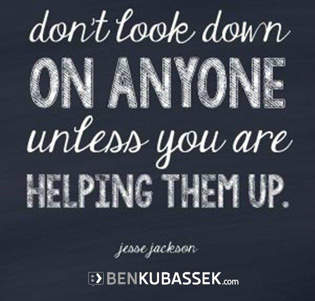 &quot;Don&#39;t look down on anyone!&quot;  @benkubassek #quote #inspiration #motivation  #respect #empathy<br>http://pic.twitter.com/DvuCJTJhRo